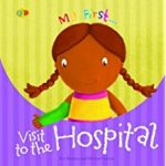 Visit to the Hospital (My First) cover