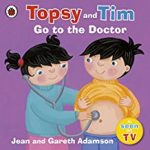 Topsy and Tim go to the Doctor cover