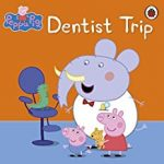 Peppa Pig: Dentist Trip cover